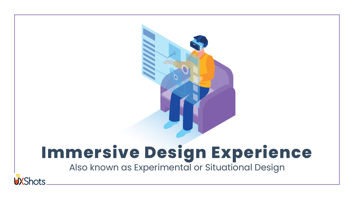 Immersive Design Experience