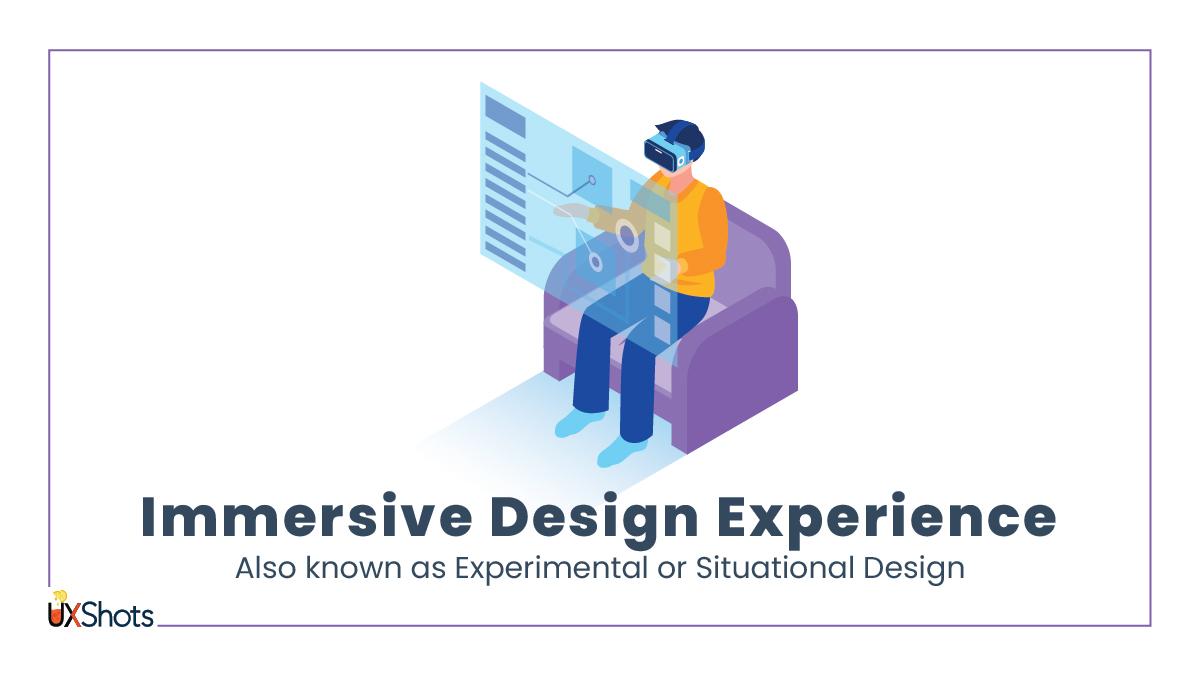 Immersive Design Experience