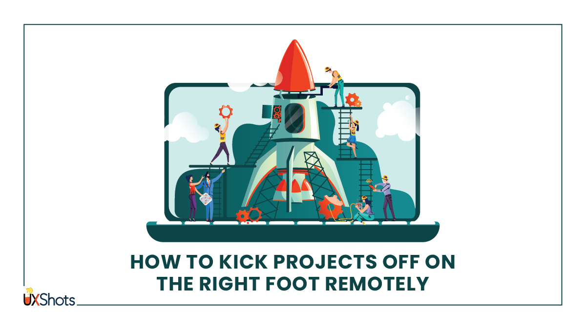 How to kick-off projectsremotely